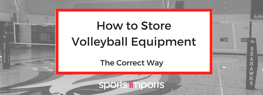 How to Store Volleyball Equipment Properly