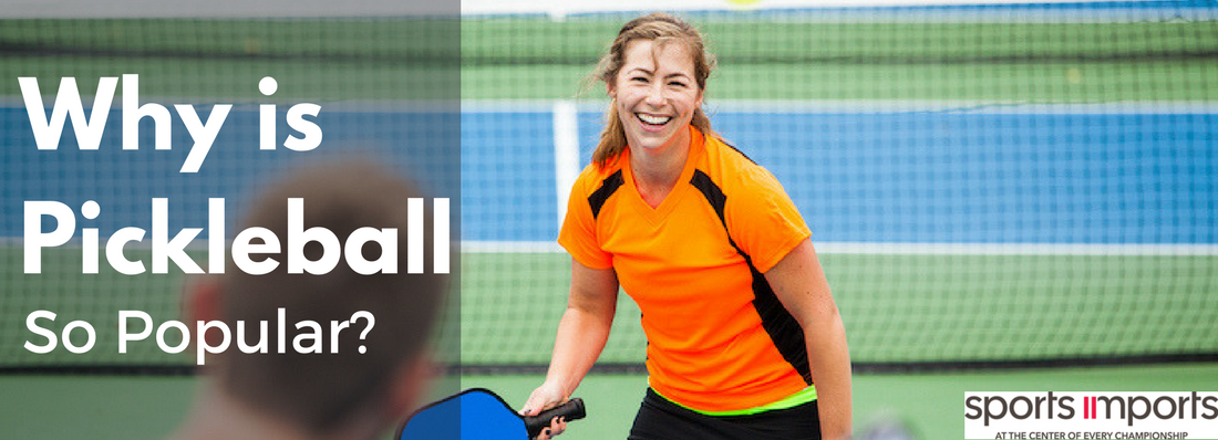 Why is Pickleball So Popular?